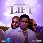 Anyidons ft. Zoro & Kcee – Lift