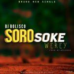 BJ Bolisco – Soro Soke Werey