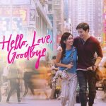 Download Hello, Love, Goodbye (2019) [Chinese]