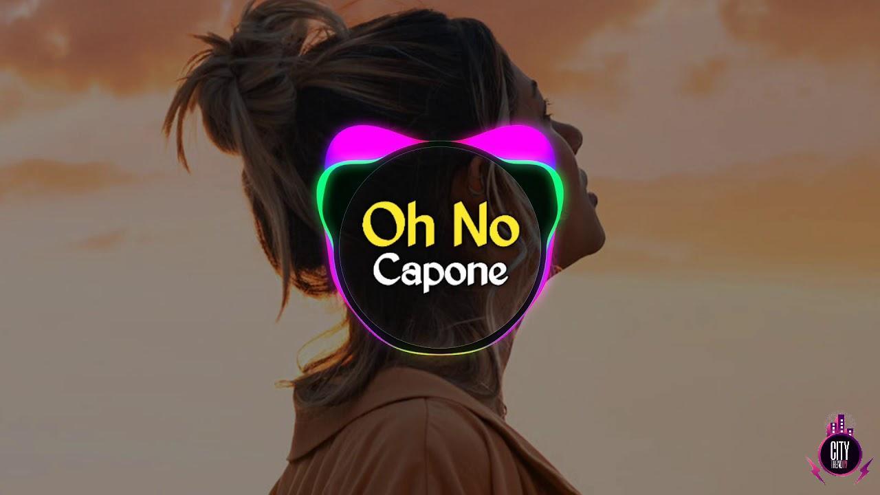 Capone — Oh No