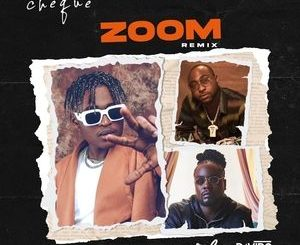 Cheque ft. Davido Wale – Zoom Remix