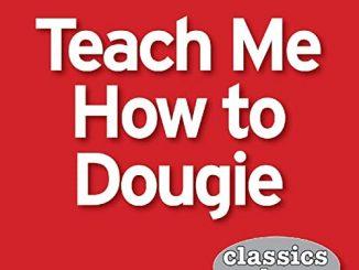 Classics Reborn — Teach Me How To Dougie