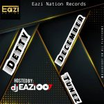 DJ Eazi007 — Detty December Tunez #DDT Mix