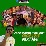 DJ Kisswise — Anywhere You Dey Show Love Mix
