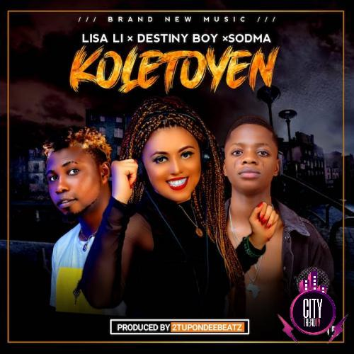 DJ Lisa Li ft. Destiny Boy Sodma – Koletoyen