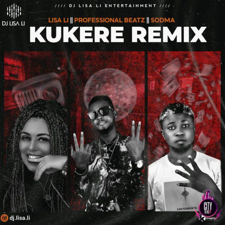 DJ Lisa Li ft. Professional Beatz Sodma — Kukere Re