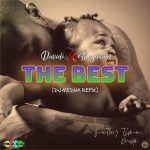 DJ Medna x Davido ft. Mayorkun – The Best (Refix)