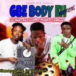 DJ Ozzytee x DJ Opa x Mighty x Ebnizzy – Gbe Body Eh (Refix)