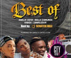 DJ Scratch Ibile – Best Of Dablixx OshaSamplus6ix Bella Shmurda Kabex Ika0A0A 300x300 1