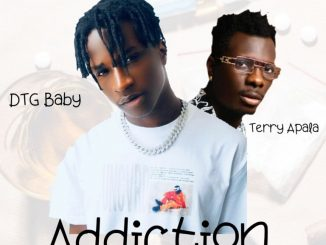 DTG Baby ft. Terry Apala – Addiction