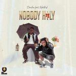 Denko ft. Hotkid – Nobody Holy