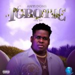 Download Anyidons – Igbotic (Complete EP)