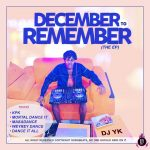 Download DJ YK Beatz – December To Remember (Complete EP)