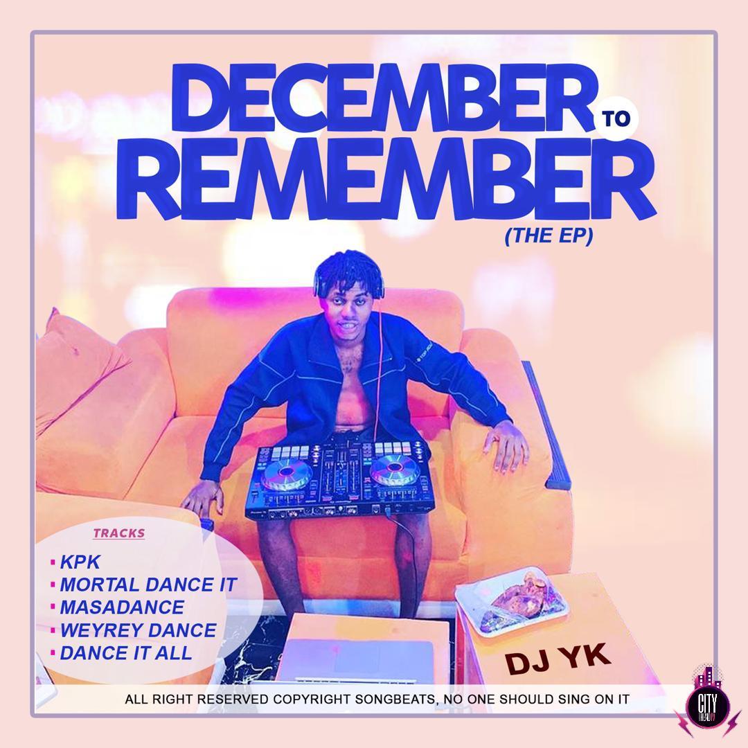 Download DJ YK Beatz – December To Remember Complete EP