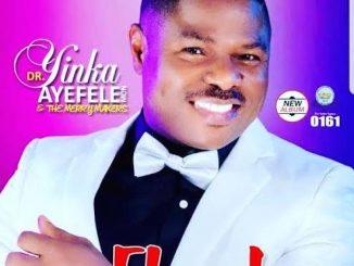 Download Yinka Ayefele — Ekundayo Complete Track 1 3