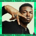 El Prince ft. Masterkraft – Tomato