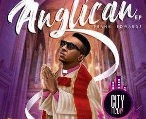 Frank Edwards – Anglican Album