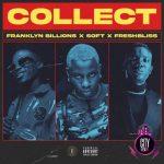 Franklyn Billions x FreshBliss x Soft – Collect