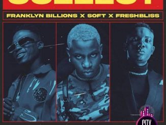 Franklyn Billions x FreshBliss x Soft – Collect