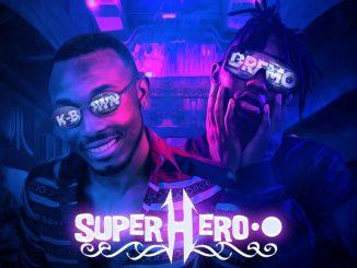 K Brwn ft. Dremo – Superhero