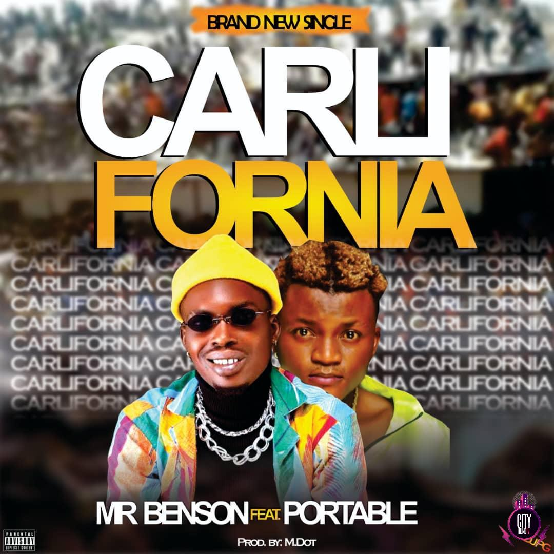 Mr Benson ft. Portable — Carlifornia