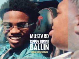 Mustard — Ballin ft. Roddy Ricch