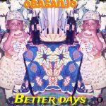 Obasanjo Of Life – Better Days