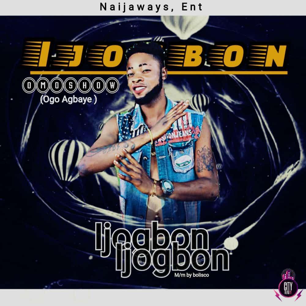 Omoshow — Ijo Gbon
