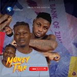 Orex ft. Mr Gbafun — Money Talk
