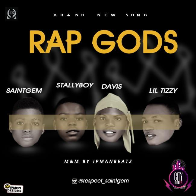 Saintgem ft. Davis Lil tizzy Stallyboi – Rap God