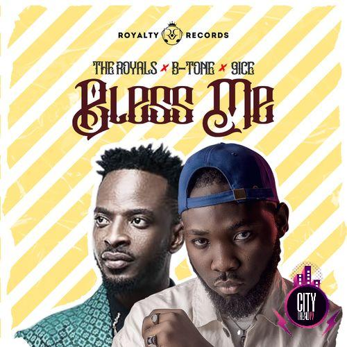 The Royals – Bless Me ft. 9ice B tone