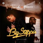 Trendz ft. Peruzzi – Big Steppa