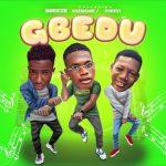 Wizrichie ft. Breeze & Sheevi — Gbedu