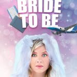 Download Bride to Be (2020)