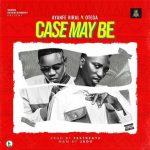 Ayanfe Viral ft. Otega – Case Maybe
