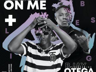 BJay – Blessing On Me ft. Otega