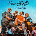 Babanee ft. CBlack & Martinsfeelz — OMO GHETTO (The Saga)