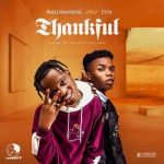 Balloranking ft. Lyta — ThankFul