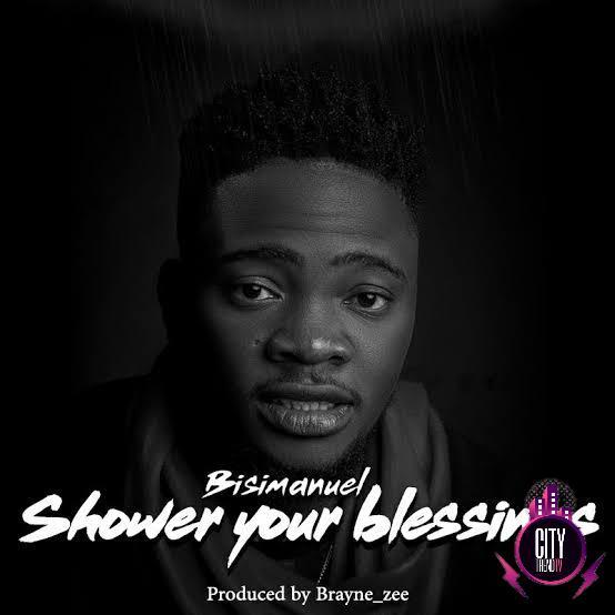 Bisi Manuel — Shower Your Blessings