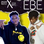 Brain Music – EBE ft. Seyi Vibez