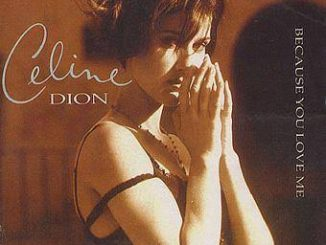 Celine Dion — Because You Loved Me