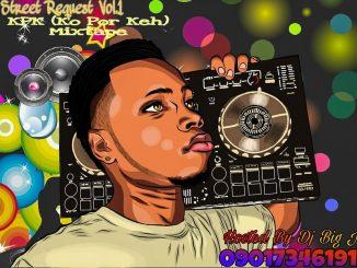 DJ Big J – Street Request Vol.1 KPK Ko Por Keh Mix