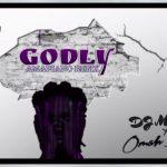 DJ Medna x Omah Lay – Godly Amapiano Refix
