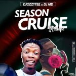 DJ Ozzytee x DJ MD – Season Cruise Mix
