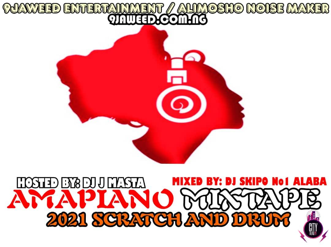 DJ Skipo – Amapiano 2021 Scratch And Drum Mix
