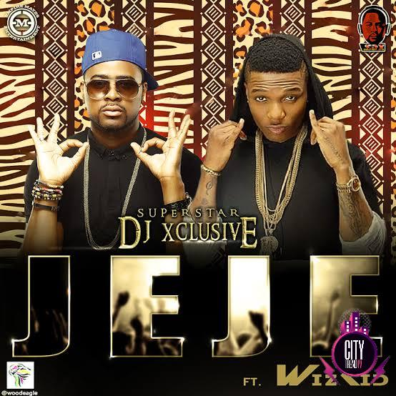 DJ Xclusive ft. Wizkid — Jeje
