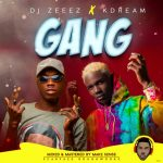 DJ Zeeez ft. Kdream — Gang
