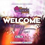 DJ Zeez Baddest – Welcome Party Vol. 4 KPK Mix