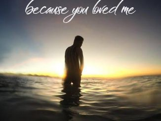 Daniel Briones — Because You Loved Me