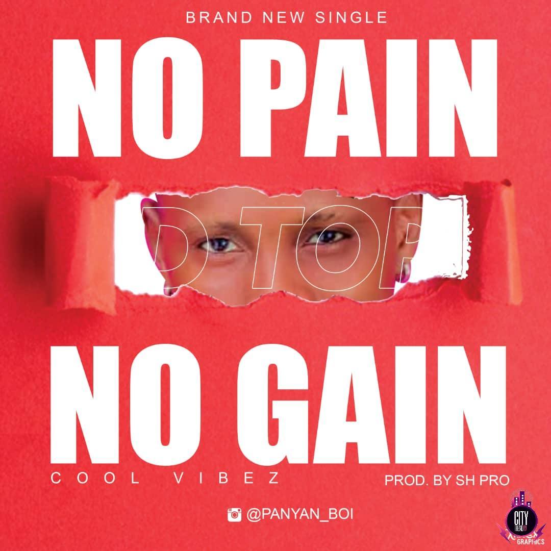 Dtop — No Pain No Gain